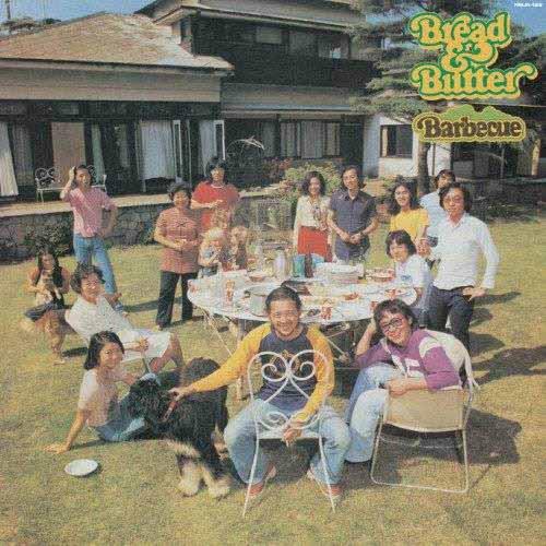 BREAD & BUTTER / ブレッド&バター / バーベキュー