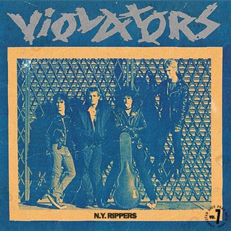 "VIOLATORS / ヴァイオレイターズ / N.Y. RIPPERS (7"")"