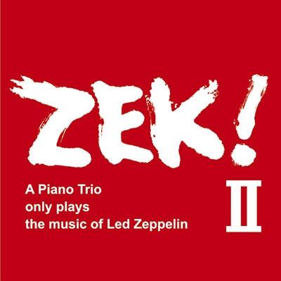 ZEK TRIO / ZEK TRIO(清水�る�-米木康志-本田�也) / ZEK!2