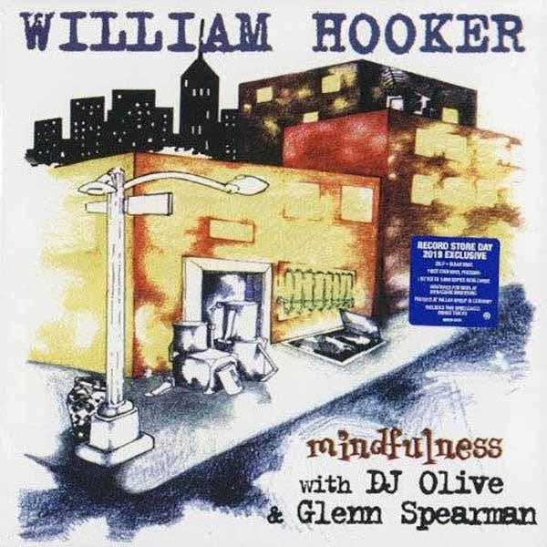 WILLIAM HOOKER / ウィリアム・フッカー / Mindfulness
