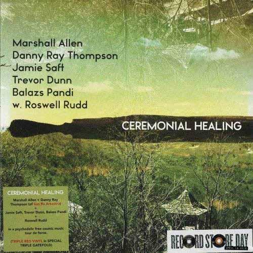 MARSHALL ALLEN / マーシャル・アレン / Ceremonial Healing