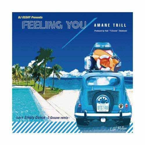 AMANE TRiLL / アマネトリル / Feeling You