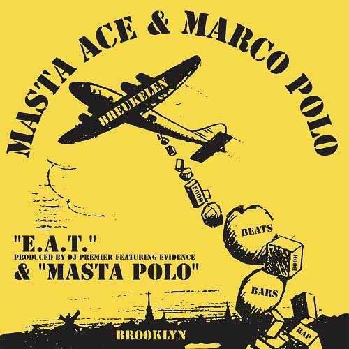"MASTA ACE & MARCO POLO / マスタ・エース&マルコ・ポロ / E.A.T. b/w MASTA POLO 7"""