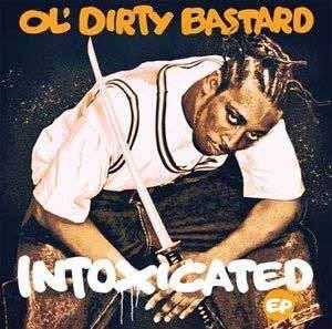 """OL' DIRTY BASTARD / オール・ダーティ・バスタード / INTOXICATED 12"""""""