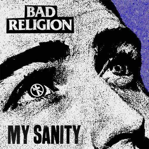 """BAD RELIGION / バッドレリジョン / MY SANITY (7"""")"""