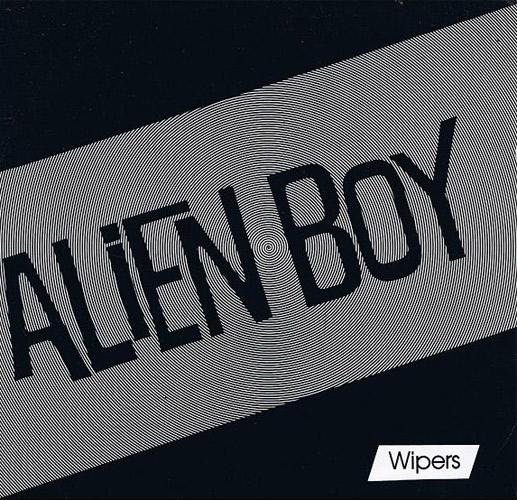 "WIPERS / ワイパーズ / ALIEN BOY (7"")"