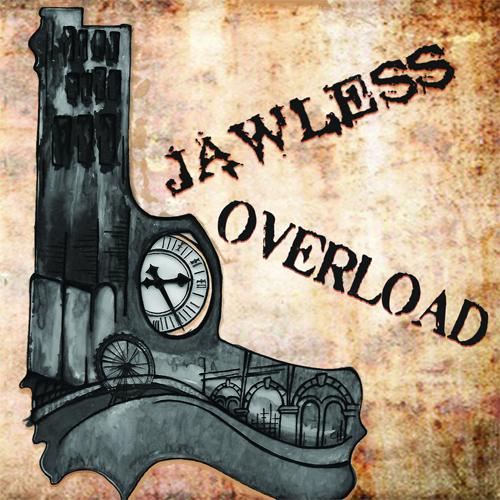 JAWLESS / OVERLOAD / SPLIT