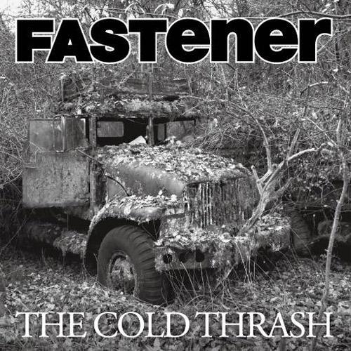 "FASTener / THE COLD THRASH (7""+CD)"