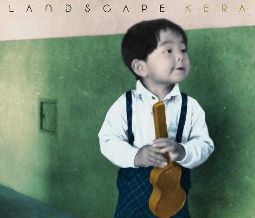 KERA / LANDSCAPE