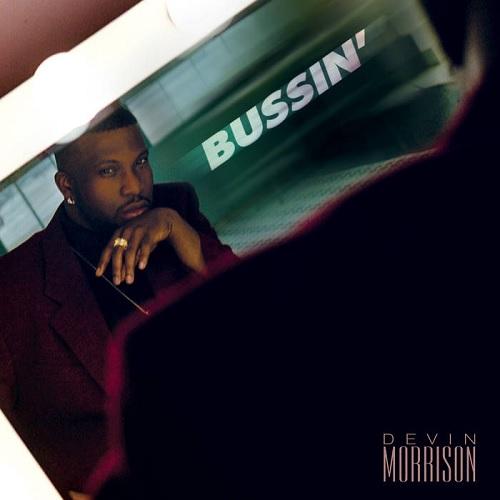 """DEVIN MORRISON / BUSSIN' """"2LP"""""""
