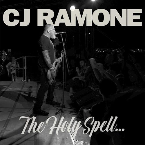 CJ RAMONE / HOLY SPELL