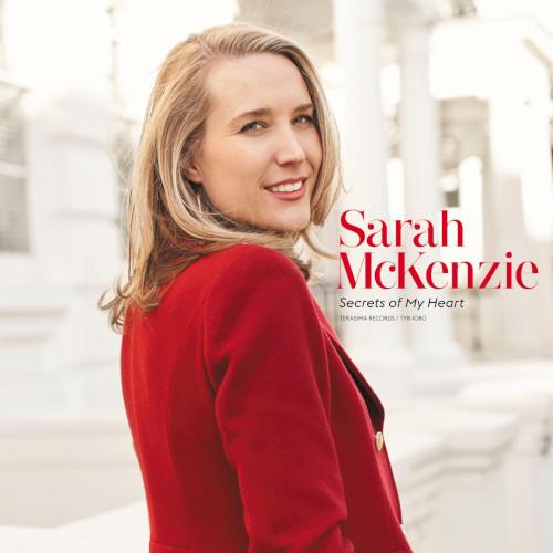 SARAH MCKENZIE / サラ・マッケンジー / SECRETS OF MY HEART / シークレッツ・オブ・マイ・ハート