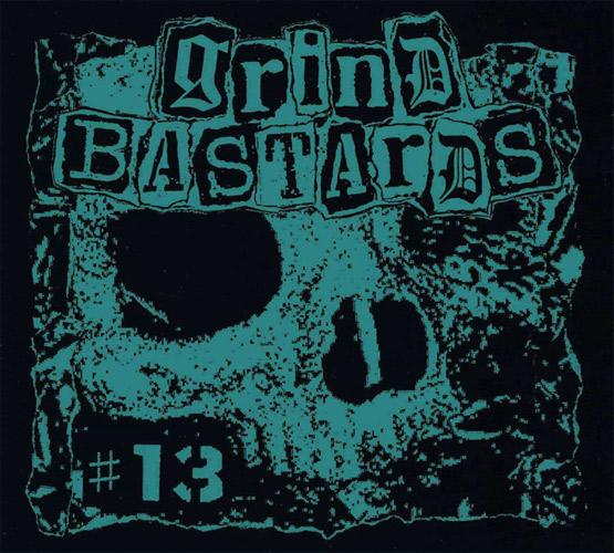 VA (GRIND FREAKS) / GRIND BASTARDS #13