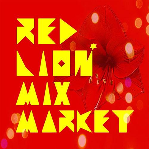 MIX MARKET / ミックスマーケット / RED LION