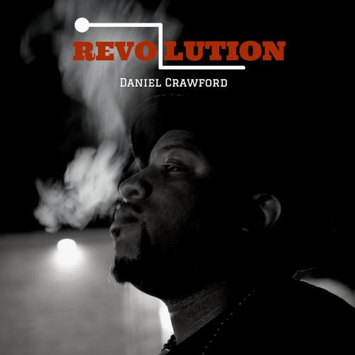 DANIEL CRAWFORD / ダニエル・クロフォード / Revolution(2LP)