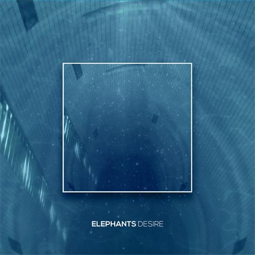 ELEPHANTS (PUNK) / DESIRE