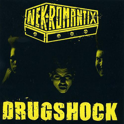 """NEKROMANTIX / ネクロマンティックス / DRUGSHOCK (7""""/REISSUE)"""