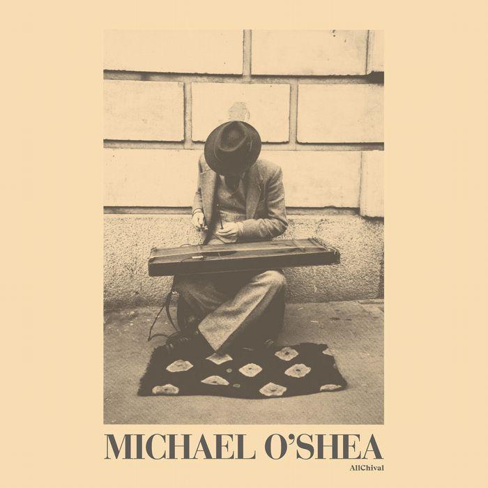 MICHAEL O'SHEA / マイケル・オシェイ / MICHAEL O'SHEA (CD)