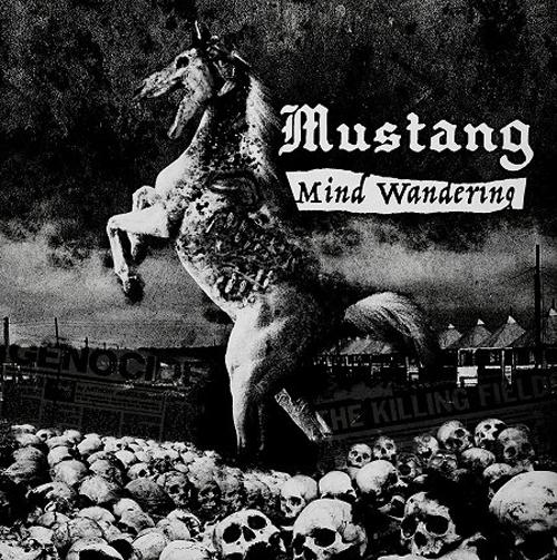 "MUSTANG / MIND WANDERING (12"")"