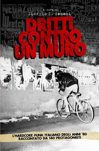 GIORGIO SENESI / DRITTI CONTRO UN MURO (BOOK)