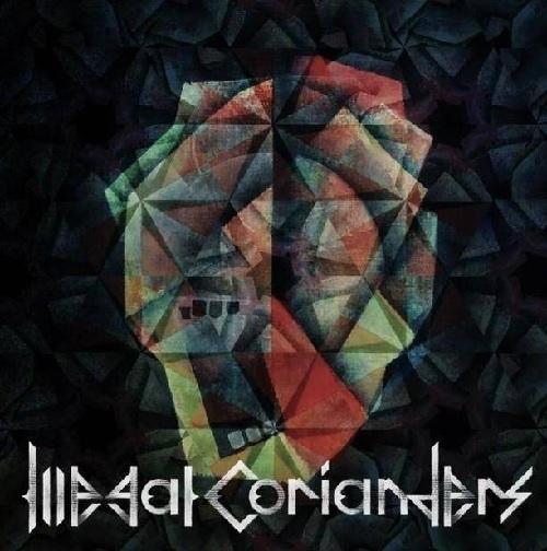 Illegal corianders / 酩酊と覚醒のサスティーン