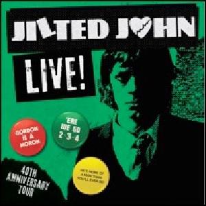 JILTED JOHN / Live!