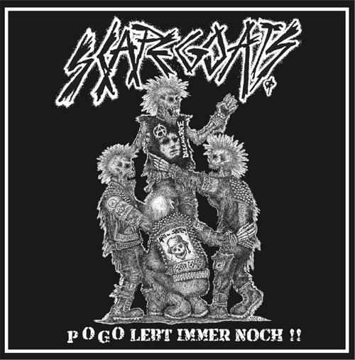 SCAPEGOATS / POGO LEBT IMMER NOCH (LP+CD)