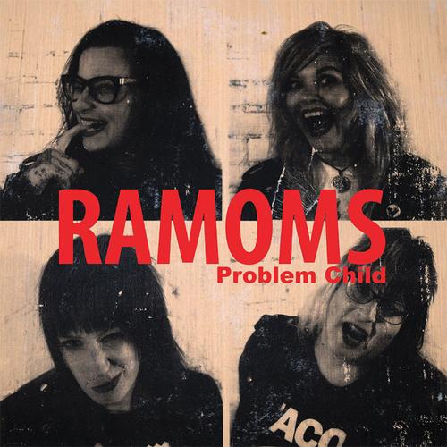 "RAMOMS / PROBLEM CHILD (7"")"