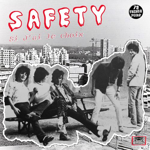 """SAFETY (PUNK) / SI J'AI LE CHOIX (7"""")"""