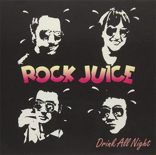 ROCKJUICE / DRINK ALL NIGHT (LP)
