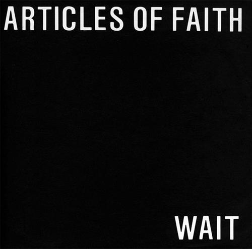 "ARTICLES OF FAITH / アーティクルスオブフェイス / WAIT (7"")"