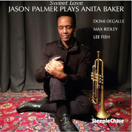 JASON PALMER / ジェイソン・パルマー / Sweet Love
