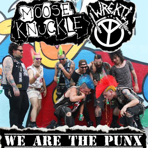 """MOOSE KNUCKLE : WREKT / SPLIT (7"""")"""