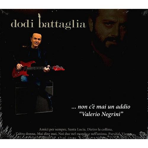 DODI BATTAGLIA / ドディ・バタリア / NON C'E' MAI UN ADDIO (VALERIO NEGRINI): CD+BOOK LIMITED 1,499 COPIES NUMBERED EDITION