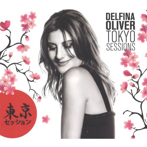 DELFINA OLIVER / デルフィーナ・オリバー / Tokyo Sessions