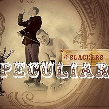 """SLACKERS / スラッカーズ / PECULIAR (LP+7"""")"""