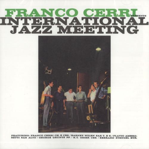 FRANCO CERRI / フランコ・チェリ / インターナショナル・ジャズ・ミーティング