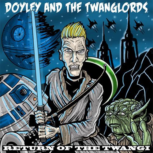 DOYLEY & THE TWANGLORDS / TWANG WARS RETURN (CD-R)