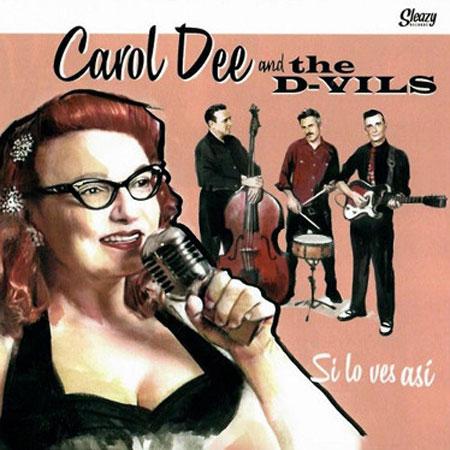 CAROL DEE & THE D-VILS / SI LO VES ASI