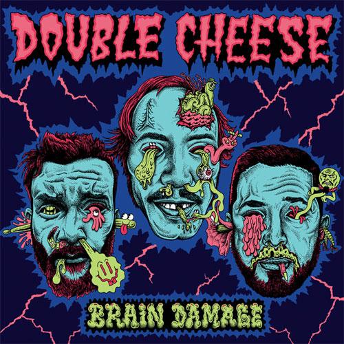 DOUBLE CHEESE / BRAIN DAMAGE (LP)