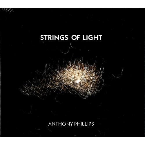 ANTHONY PHILLIPS / アンソニー・フィリップス / STRINGS OF LIGHT: 2CD/1DVD DIGIPAK EDITION