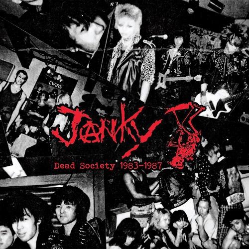 JANKY / DEAD SOCIETY 1983-1987