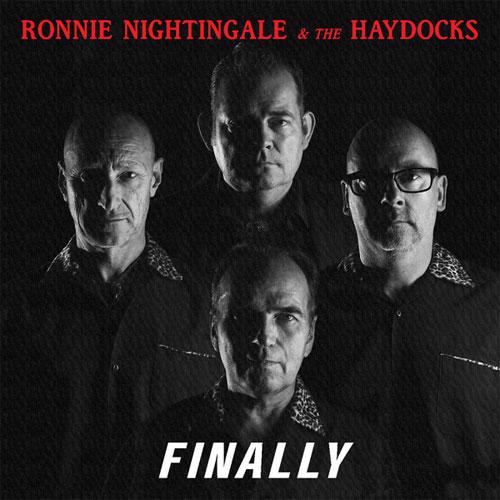 RONNIE NIGHTINGALE & THE HAYDOCKS / FINALLY