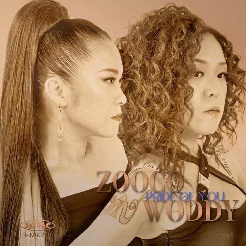 ZOOCO & WODDYFUNK /プライド・オブ・ユー