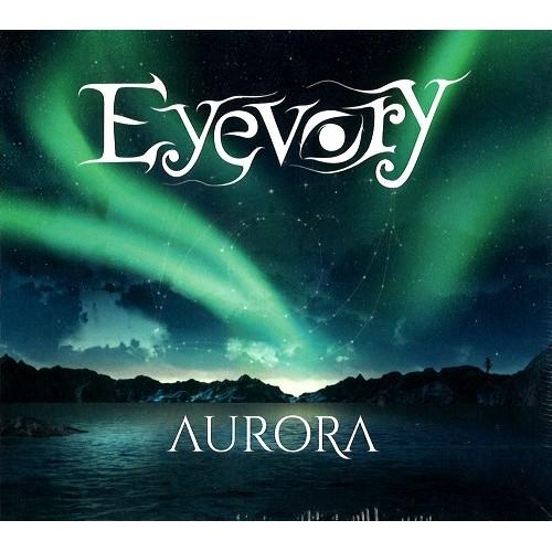EYEVORY / AURORA