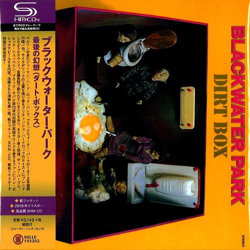 BLACKWATER PARK / ブラックウォーター・パーク / DIRT BOX - SHM-CD/2019 REMASTER / 最後の幻想 - SHM-CD/2019リマスター