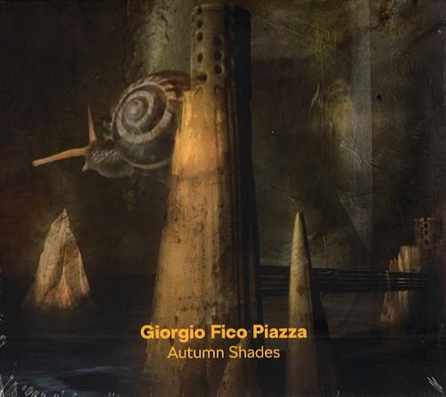 """GIORGIO """"FICO"""" PIAZZA / AUTUMN SHADES"""
