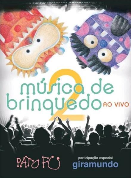 PATO FU / パト・フー / MUSICA DE BRINQUEDO 2 - AO VIVO