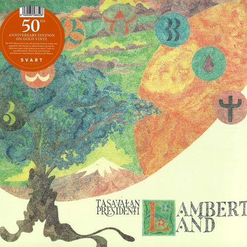 "TASAVALLAN PRESIDENTTI / LAMBERTLAND: LP + 7""/LIMITED 500 COPIES GOLD COLORED VINYL - 180g LIMITED VINYL"