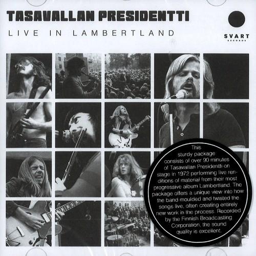 TASAVALLAN PRESIDENTTI / LIVE IN LAMBERTLAND
